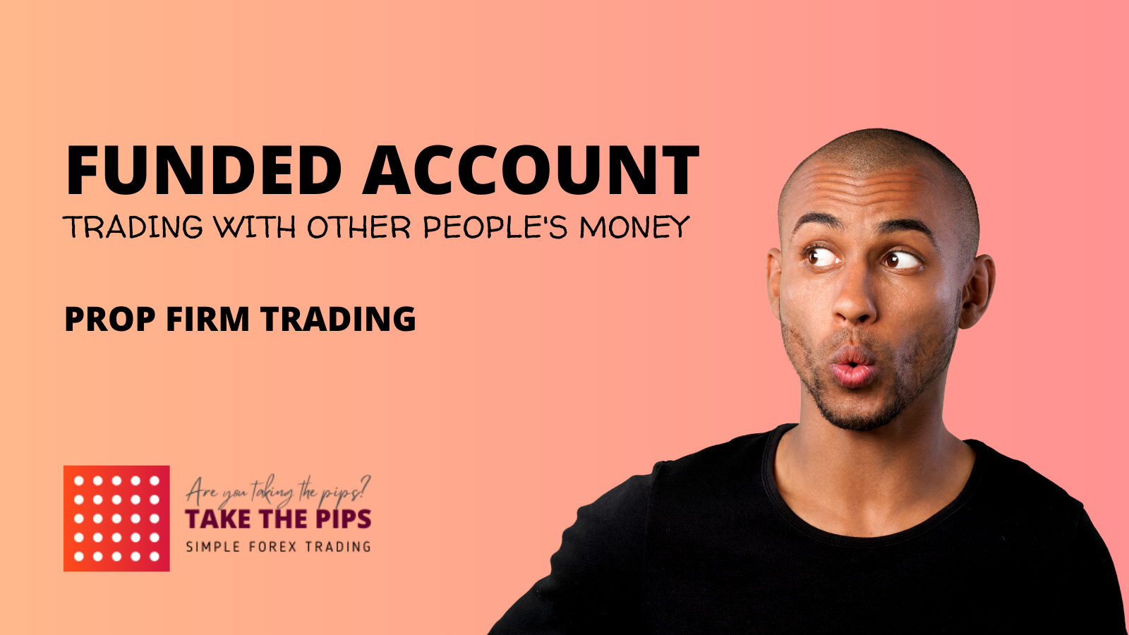 FUNDED ACCOUNT - Prop Firm Trading